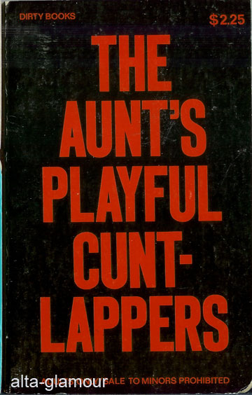 THE AUNT'S PLAYFUL CUNT-LAPPERS. Manuel Marr.