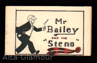 "MR. BAILEY AND THE ""STENO"" Based on characters, Walter Berndt."