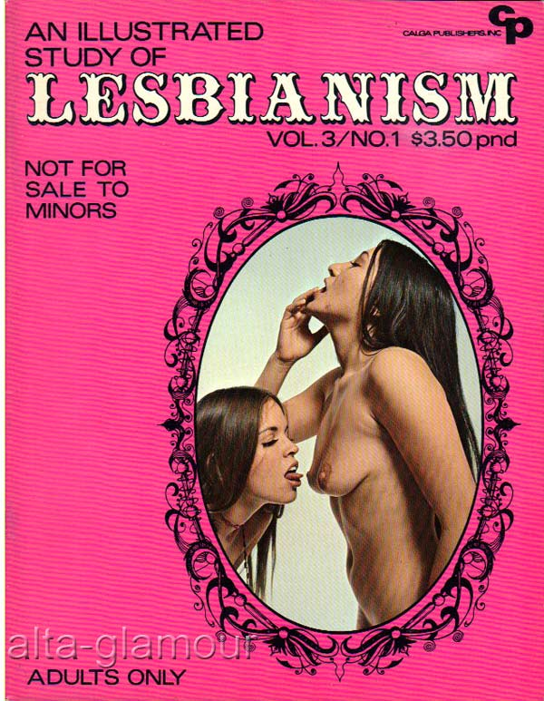 AN ILLUSTRATED STUDY OF LESBIANISM