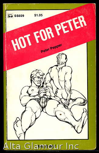 HOT FOR PETER. Peter Pepper.