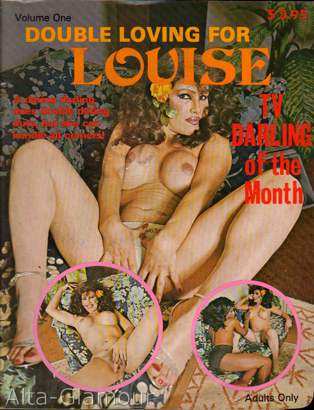 DOUBLE LOVING FOR LOUISE; A Daring Darling Does Double Dating Duty, But She Can Handle All Comers!