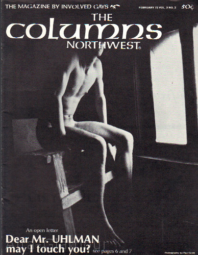THE COLUMNS NORTHWEST; The Magazine by Involved Gays