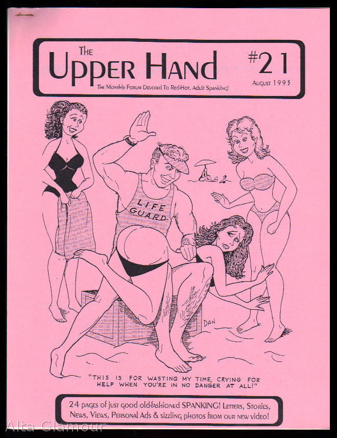 THE UPPER HAND [Set of twenty-five issues]; The Monthly Forum Devoted to Red-Hot, Adult Spanking