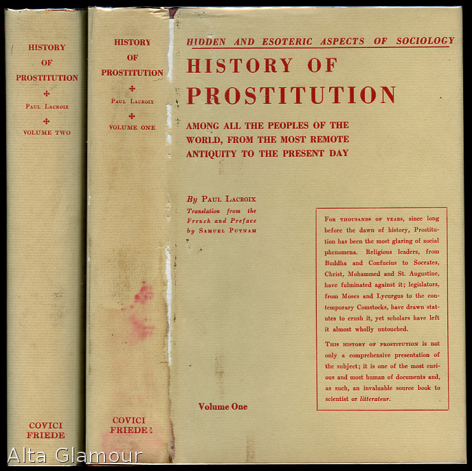 "HISTORY OF PROSTITUTION. Two Volumes. Paul."" ""Lacroix."