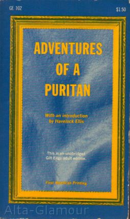 ADVENTURES OF A PURITAN; Volumes I and II