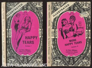 HAPPY TEARS and MORE HAPPY TEARS; Volume I and Volume II. Claire Willowes.