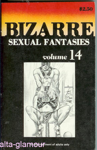 BIZARRE SEXUAL FANTASIES Volume 14