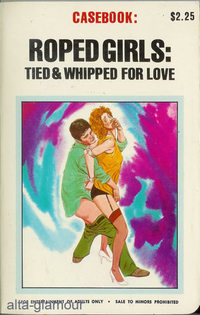 ROPED GIRLS: TIED AND WHIPPED FOR LOVE