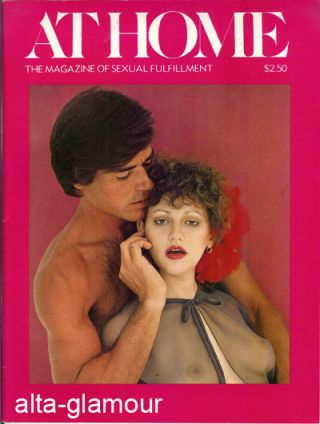 AT HOME; The Magazine of Sexual Fulfillment