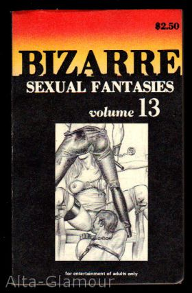 BIZARRE SEXUAL FANTASIES Volume 13