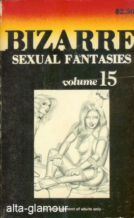 BIZARRE SEXUAL FANTASIES Volume 15