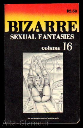 BIZARRE SEXUAL FANTASIES Volume 16