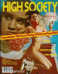 HIGH SOCIETY; The Magazine That Does It All!