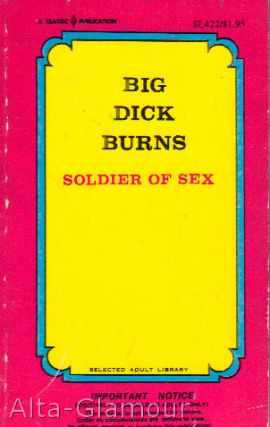 BIG DICK BURNS - SOLDIER OF SEX