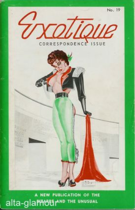 EXOTIQUE; The Publication of Femmes, Fiction, and Future Fashions - Special Correspondence Issue