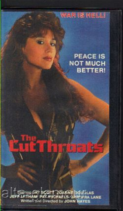 THE CUTTHROATS; VHS. John Hayes, writer / director.