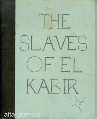 THE SLAVES OF EL KABIR
