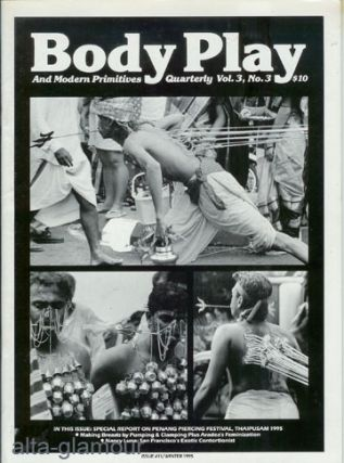 BODY PLAY; And Modern Primitives Quarterly