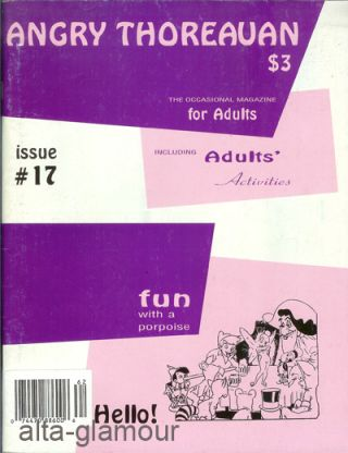 ANGRY THOREAUAN; The Occasional Magazine for Adults Including Adults' Activities