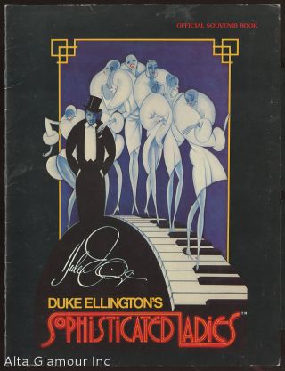 DUKE ELLINGTON'S SOPHISTICATED LADIES; Official Souvenir Book