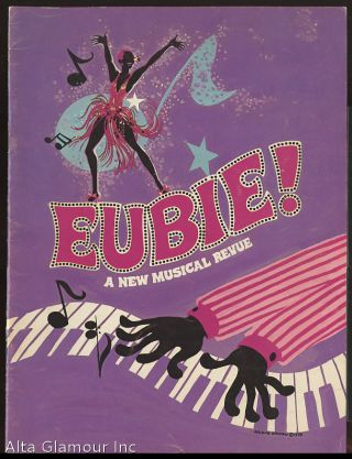 EUBIE!; A New Musical Revue