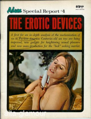 ADAM SPECIAL REPORT; The Erotic Devices