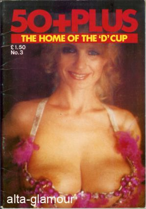 50+ PLUS [Fifty Plus]; The Home of the D Cup