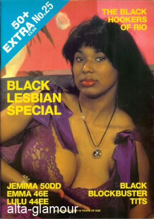 50+ PLUS EXTRA [Fifty Plus]; Black Lesbian Special