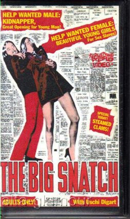 THE BIG SNATCH; VHS