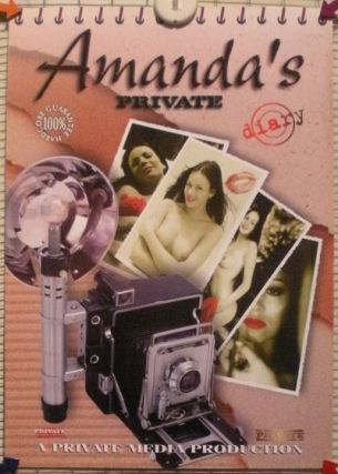 AMANDA'S PRIVATE DIARY; A Private Media Production