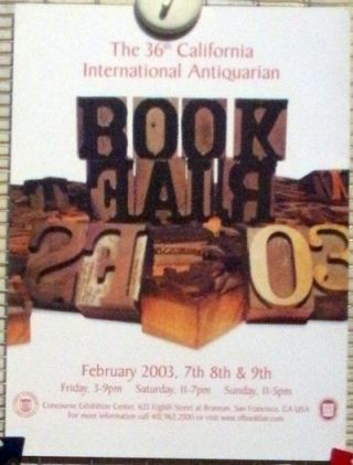 THE 36TH CALIFORNIA INTERNATIONAL ANTIQUARIAN BOOK FAIR