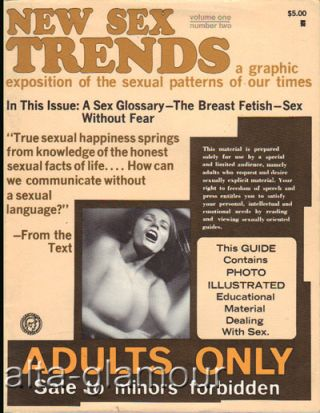 NEW SEX TRENDS; A Graphic Exposition of the Sexual Patterns of Our Times