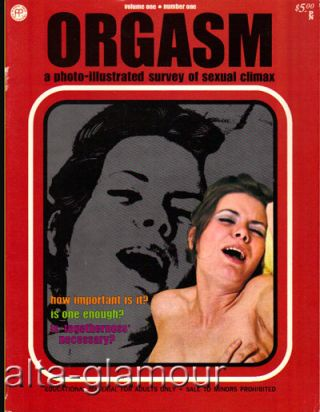 ORGASM; A Photo-Illustrated Survey of Sexual Climax