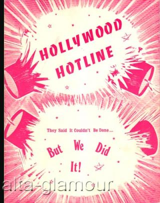 HOLLYWOOD HOTLINE; They Said It Couldn't Be Done...But We Did It!