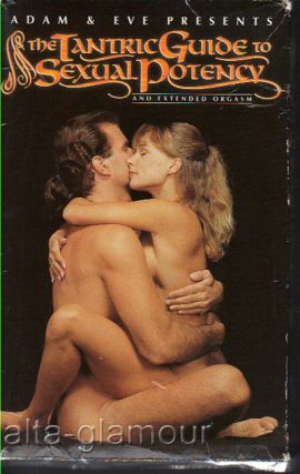 THE TANTRIC GUIDE TO SEXUAL POTENCY AND EXTENDED ORGASM; VHS. Wesley Emerson, Dir.