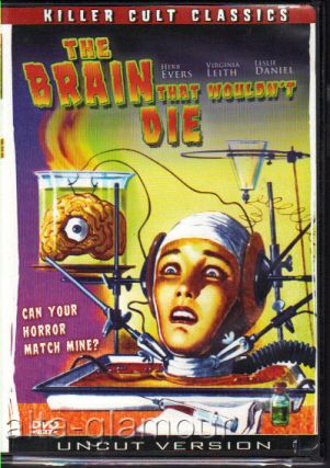 THE BRAIN THAT WOULDN'T DIE; DVD