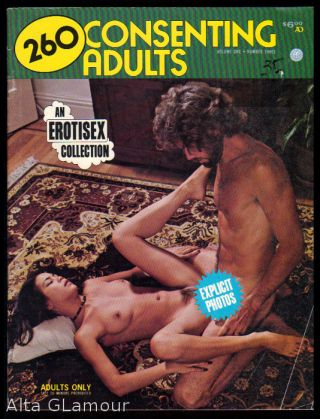 260 CONSENTING ADULTS; An Erotisex Collection