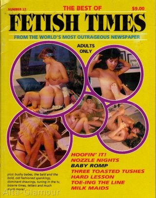 THE BEST OF FETISH TIMES