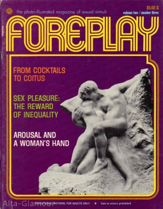 FOREPLAY; The Photo-Illustrated Magazine of Sexual Stimuli