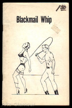 BLACKMAIL WHIP