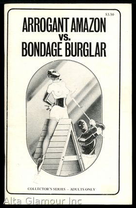 ARROGANT AMAZON VS. BONDAGE BURGLAR