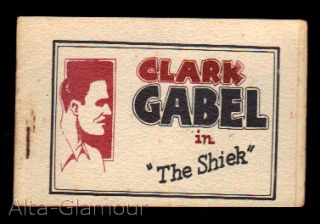"CLARK GABEL [sic] IN ""THE SHIEK"""