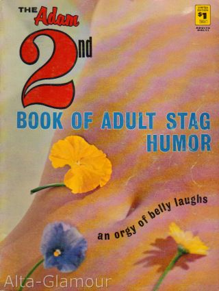 ADAM STAG HUMOR; The 2nd Book of Adult Stag Humor - An Orgy of Belly Laughs