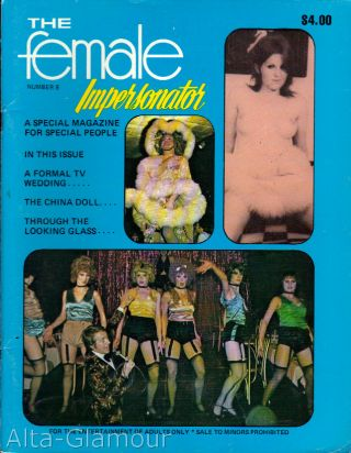 THE FEMALE IMPERSONATOR; A Special Magazine for Special People