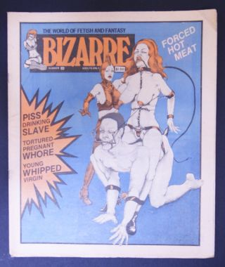 BIZARRE; The World of Fetish and Fantasy