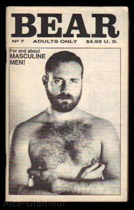 BEAR Issue 7; For and about Masculine Men!