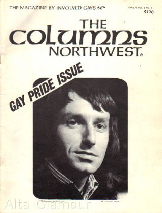 THE COLUMNS NORTHWEST. Gay Pride Issue; The Magazine by Involved Gays