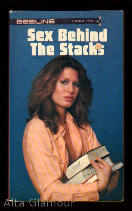 SEX BEHIND THE STACKS. Jerry Greiss