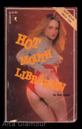 HOT MOUTH LIBRARIAN. Don Scott
