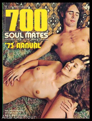 700 SOUL MATES; Another Look at the World of Love